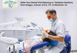 Make Your Dental Visit Relaxing w/ Sedation Dentistry from Gregg L. Kassan, D.D.S., P.C. in Mont ...