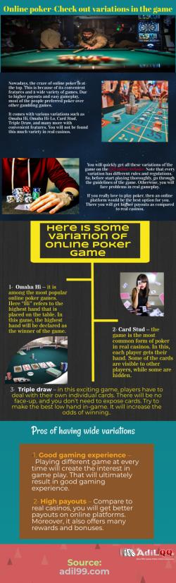Read some variation of online poker game
