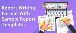 Report Writing Format with Sample Report Templates