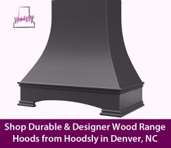 Shop Durable & Designer Wood Range Hoods from Hoodsly in Denver, NC