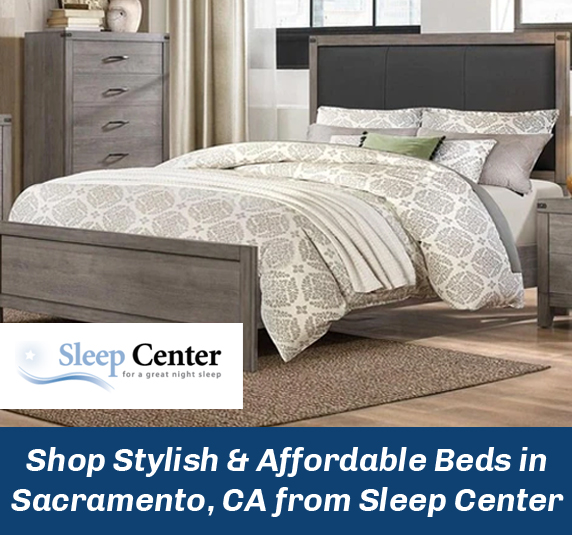 Shop Stylish & Affordable Beds in Sacramento, CA from Sleep Center