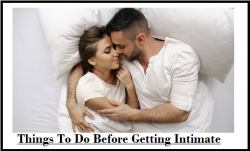 THINGS TO DO BEFORE GETTING INTIMATE