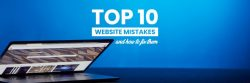 Top 10 Website Design Mistakes and How to fix them?
