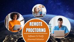 Benefits of Remote Proctoring