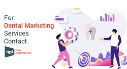 For Dental Marketing Services Contact New Patients Inc