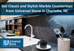 Get Classic and Stylish Marble Countertops from Universal Stone in Charlotte, NC