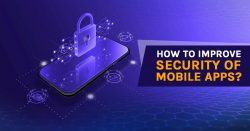 How To Develop Secure Mobile Apps?