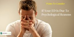 Points To Consider If Your ED Is Due To Psychological Reasons