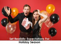 Set Realistic Expectations For Holiday Season