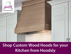 Shop Custom Wood Hoods for your Kitchen from Hoodsly