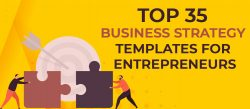 Top 35 Business Strategy Templates for Achievers