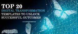 Top 20 Digital Transformation Templates to Unlock Successful Outcomes