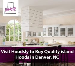 Visit Hoodsly to Buy Quality island Hoods in Denver, NC