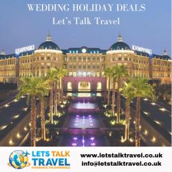 WEDDING HOLIDAY DEALS – Let's Talk Travel