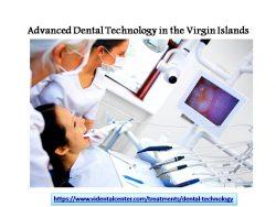 Advanced Dental Technology in the Virgin Islands