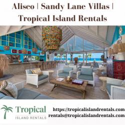Aliseo | Sandy Lane Villas | Tropical Island Rentals