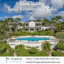 Bajan Heights | Royal Westmoreland Villas | Tropical Island Rentals