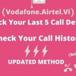 Vi Last 5 Call Details Code