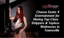 Choose Exotic X Entertainment for Hiring Top-Class Strippers & Topless Waitresses in Townsville
