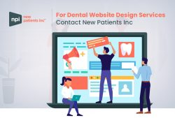 For Dental Website Design Services Contact New Patients Inc
