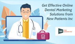 Get Effective Online Dental Marketing Solutions from New Patients Inc