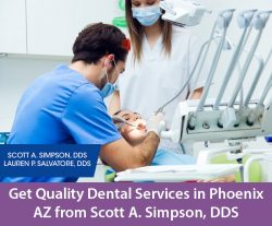Get Quality Dental Services in Phoenix, AZ from Scott A. Simpson, DDS