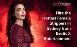 Hire the Hottest Female Strippers in Sydney from Exotic X Entertainment