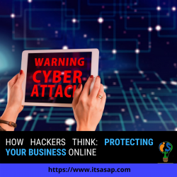 How Hackers Think: Protecting Your Business Online