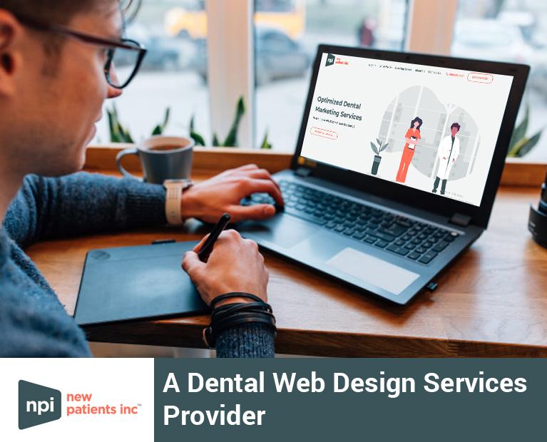 New Patients Inc – A Dental Web Design Services Provider