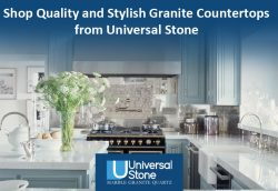 Shop Quality and Stylish Granite Countertops from Universal Stone