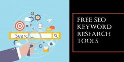 Best Free SEO Keyword Research Tools For Your Website and Content Optimization