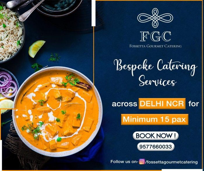 BEST CATERERS IN NOIDA- EXPERIENCE GREAT TASTE AND FLAVOURS CURATED BY OUR MASTERCHEFS