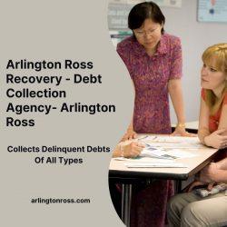 Arlington Ross Recovery – Debt Collection Agency- Arlington Ross