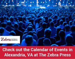 Check out the Calendar of Events in Alexandria, VA at The Zebra Press