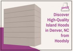 Discover High-Quality Island Hoods in Denver, NC from Hoodsly