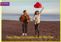 Fancy Thing For Couples To Do This Year