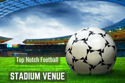 Effective Strategies To Promote Your Football Sports Venue