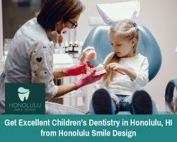 Get Excellent Children's Dentistry in Honolulu, HI from Honolulu Smile Design