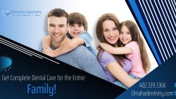Get High-Quality Dental Care for Your Family