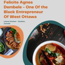 Felicite Agnes Dembele – One Of the Black Entrepreneur Of West Ottawa