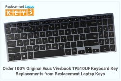 Order 100% Original Asus Vivobook TP510UF Keyboard Key Replacements from Replacement Laptop Keys