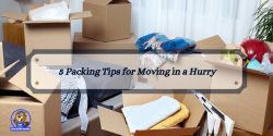 5 Packing Tips for Moving in a Hurry