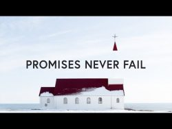 Promises Never Fail ~ Bethel Music (Lyrics) – YouTube