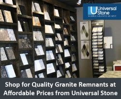 Shop for Quality Granite Remnants at Affordable Prices from Universal Stone