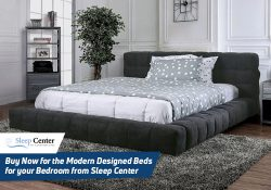 Buy Now for the Modern Designed Beds for your Bedroom from Sleep Center