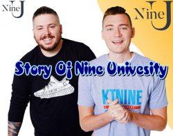 Story Of Nine University