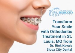 Transform your Smile with Orthodontic Treatment in St. Louis, MO from Dr. Rick Kava's Sioux City ...