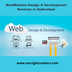Choose The Best Website Design and Development Agency in Hyderabad – Outright Creators