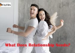 What Does Relationship Needs?