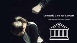 Why Use a Domestic Violence Attorney?